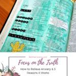Focus on the Truth: How to Relieve Anxiety & 3 Reasons it Works