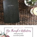 Filling My First Journaling Bible: Flip Through and Reflections