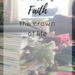 Heiress of Faith – The Crown of Life
