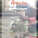 God Bless America: 31 Days of Prayers for America