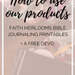 How To Use Our Products + A Free Devo With Cutouts